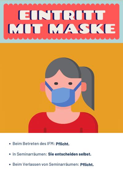 Eintritt mit Maske zum Schutz im IFM-Hause während der Corona-Krise