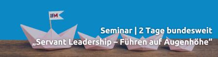 Teaser für das Seminar Servant Leadership – Führen auf Augenhöhe