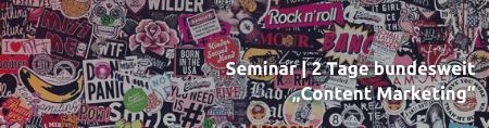 Seminar Content Marketing in zwei Tagen bundesweit für Fach- und Führungskräfte aus Unternehmen